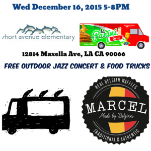 short avenue elementary food truck fundraiser holiday jazz concert free los angeles marina del rey culver city venice holiday